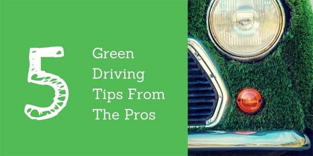 Great Green Driving Tips from the Pros